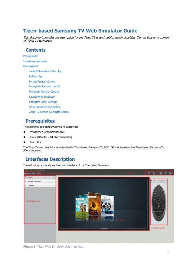 1 Tizen-based Samsung TV Web Simulator Guide This document provides the user guide for the Tizen TV web simulator which si...