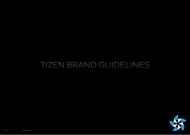 TIZEN BRAND GUIDELINESv. 2.4   August 2012