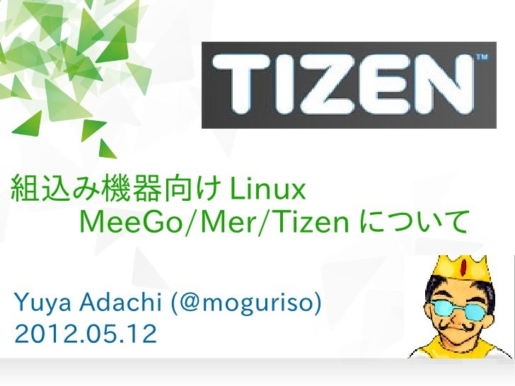 introduction about Tizen meetup in Japan (OSC Nagoya 2012)