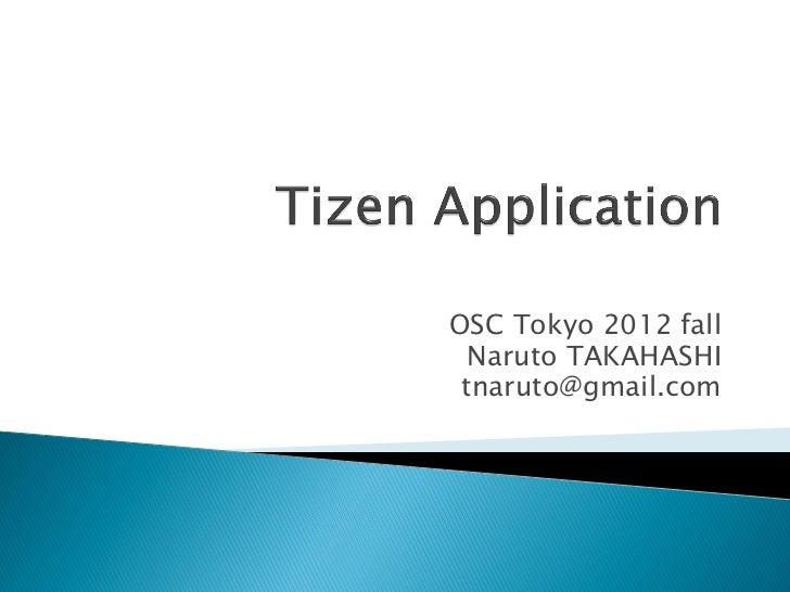 OSC Tokyo 2012 fall  Naruto TAKAHASHI tnaruto@gmail.com