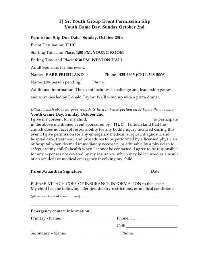 TJ Sr. Youth Group Event Permission Slip                      Youth Game Day, Sunday October 2ndPermission Slip Due Date: ...