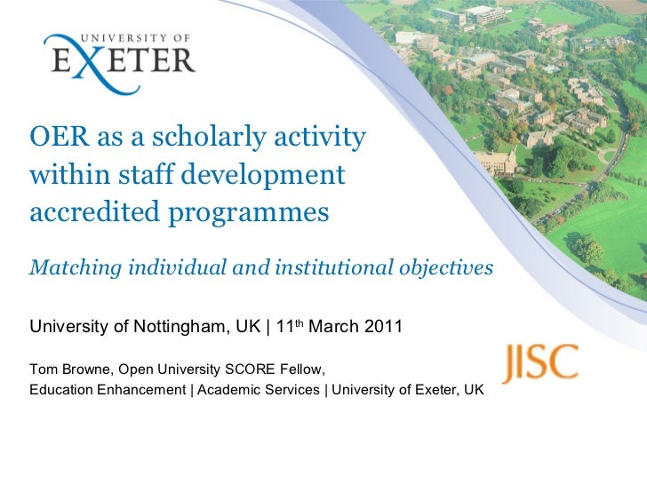 OER as a scholarly activity  within staff development  accredited programmes Matching individual and institutional objecti...