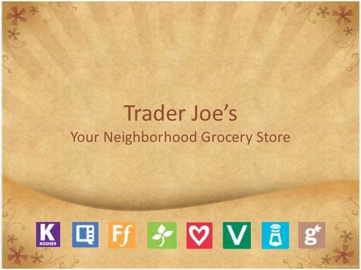 Trader Joe's<br />YourNeighborhoodGrocery Store<br />