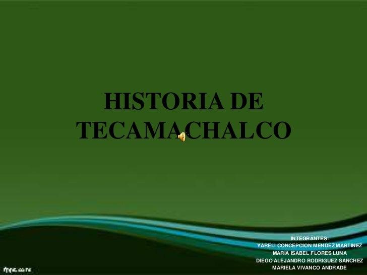historia de tecamachalco