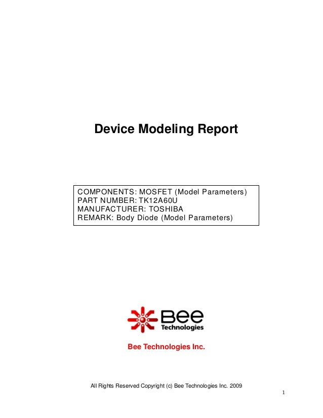 All Rights Reserved Copyright (c) Bee Technologies Inc. 20091Device Modeling ReportBee Technologies Inc.COMPONENTS: MOSFET...