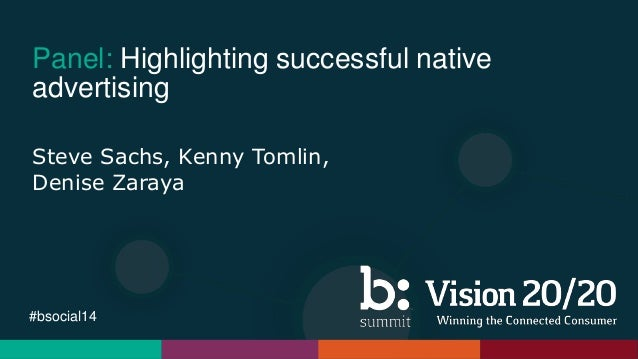 Panel: Highlighting successful native advertising | Bazaarvoice Summit 2014