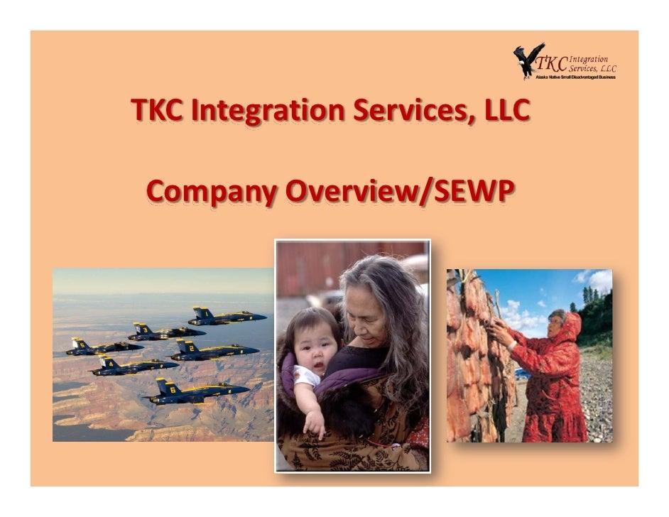 TKCIntegrationServices,LLC   CompanyOverview/SEWP
