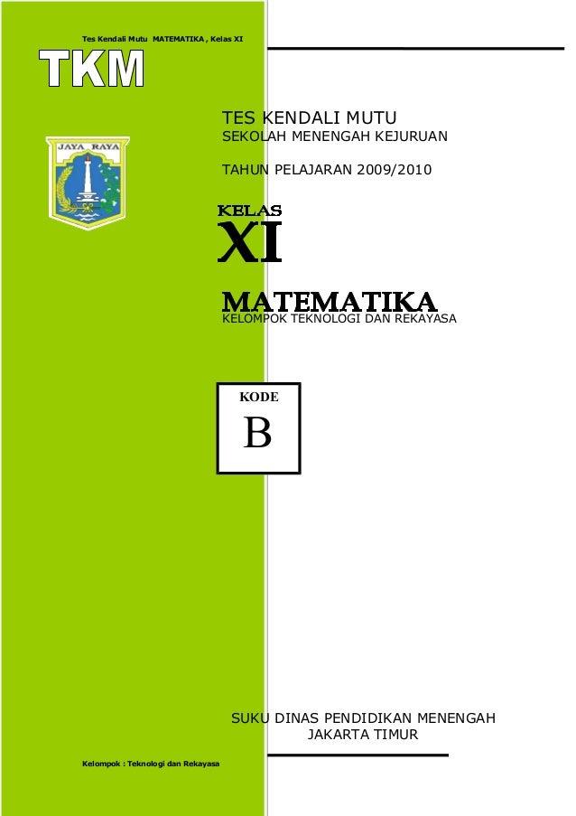 T K M Matematika Kelas Xi Kode B Tahun 2009 2010