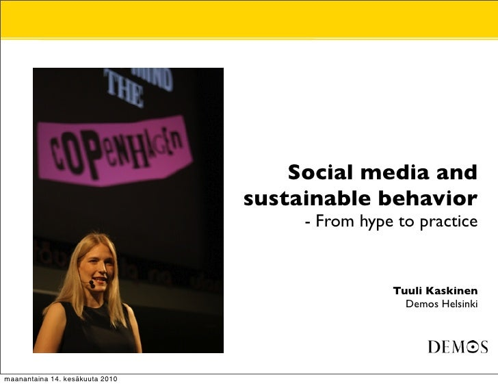 Social media and sustainable behavior - From hype to practice