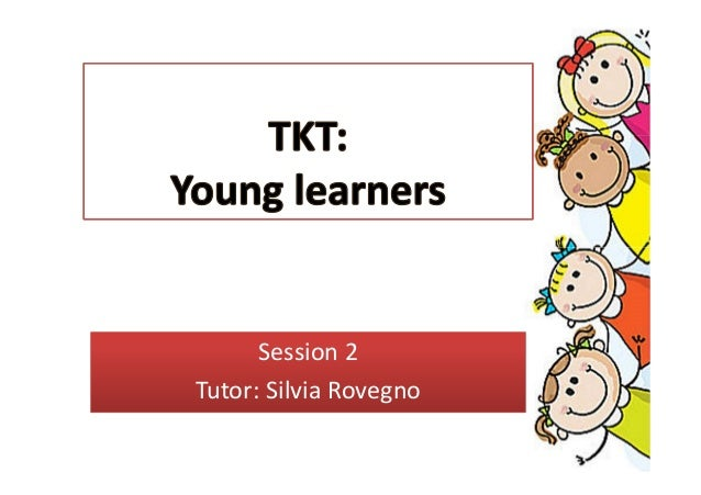 TKT Young Learners Session 2