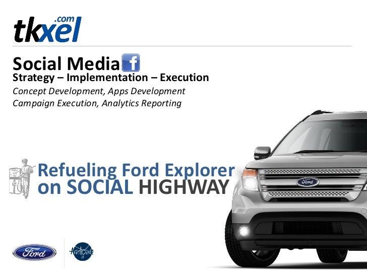 Ford Explorer - Social Media Campaign