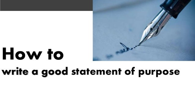 A good purpose statement