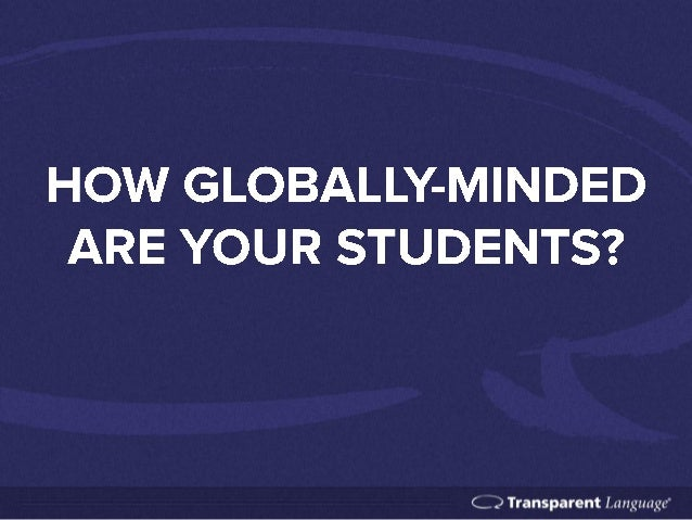 The Importance of Global-mindedness in Education