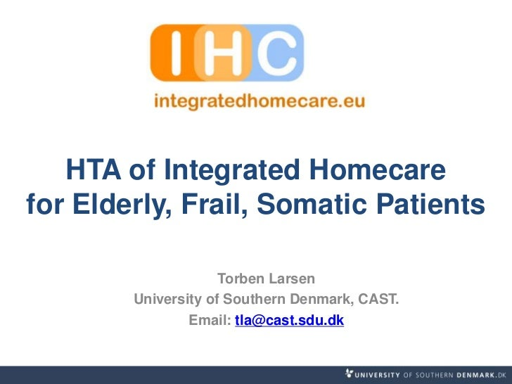 HTA of Integrated Homecare for Elderly, Frail, Somatic Patients