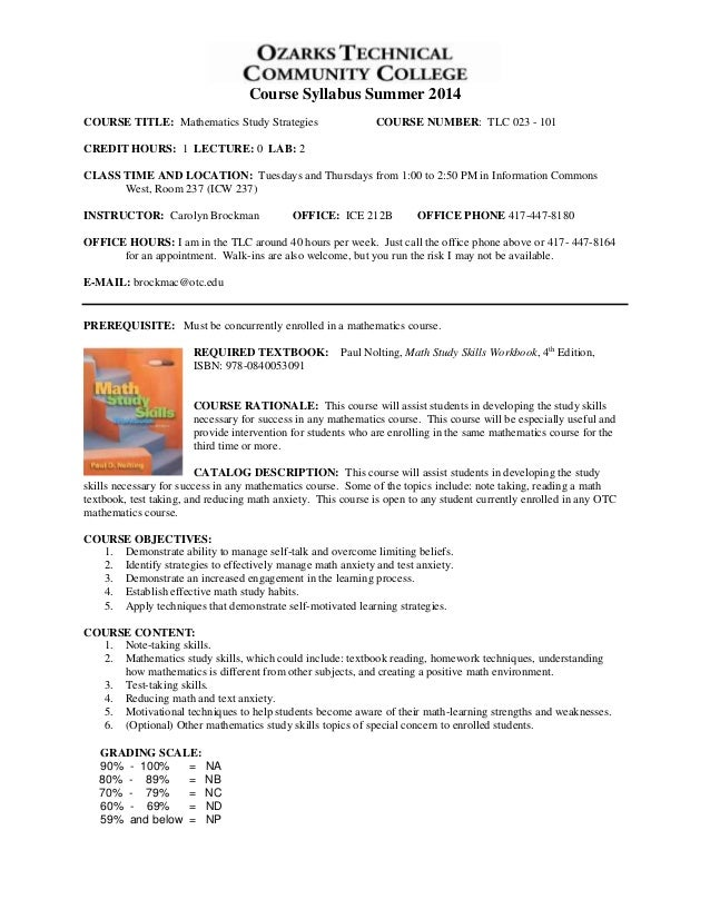 Course Syllabus Summer 2014 COURSE TITLE: Mathematics Study Strategies COURSE NUMBER: TLC 023 - 101 CREDIT HOURS: 1 LECTUR...