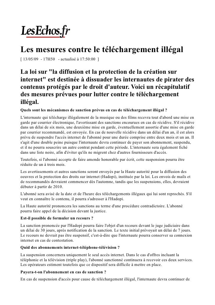 Les mesures contre le téléchargement illégal [ 13/05/09 - 17H50 - actualisé à 17:50:00 ]   La loi sur quot;la diffusion et...