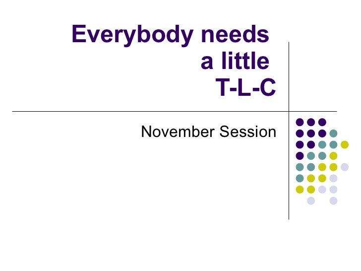 Tlc november session nov 16 with curriculum