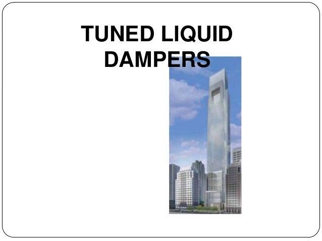 Tuned Liquid Dampers