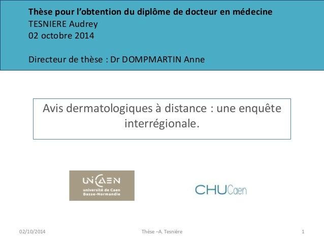 Thèse pour l'obtention du diplôme de docteur en médecine TESNIERE Audrey 02 octobre 2014 Directeur de thèse : Dr DOMPMARTI...