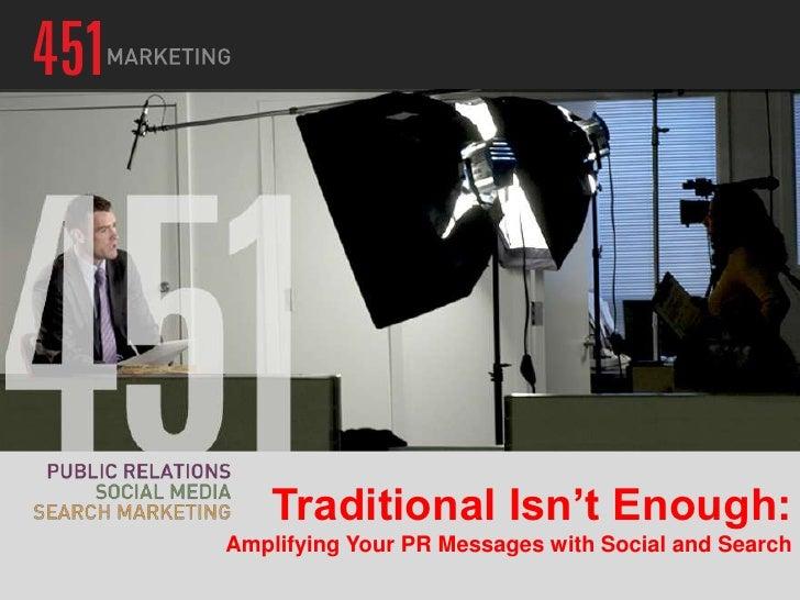 Traditional Isn't Enough:Amplifying Your PR Messages with Social and Search