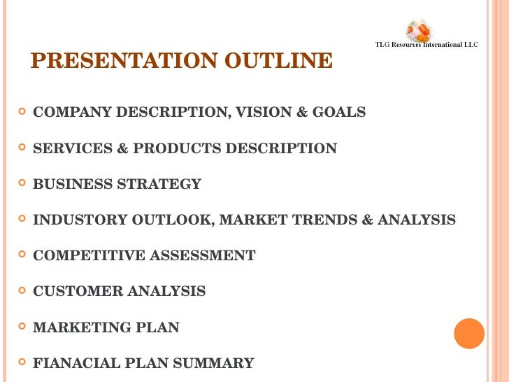 Tlg Business Plan Presentation . Business Plan Presentation Outline. Sample  Outline 15 Examples ...