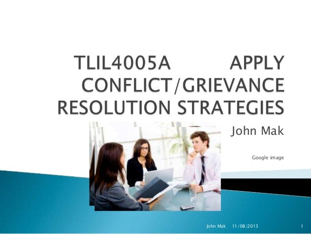 TLIL4005A Apply Conflict/Grievance Resolution Strategies