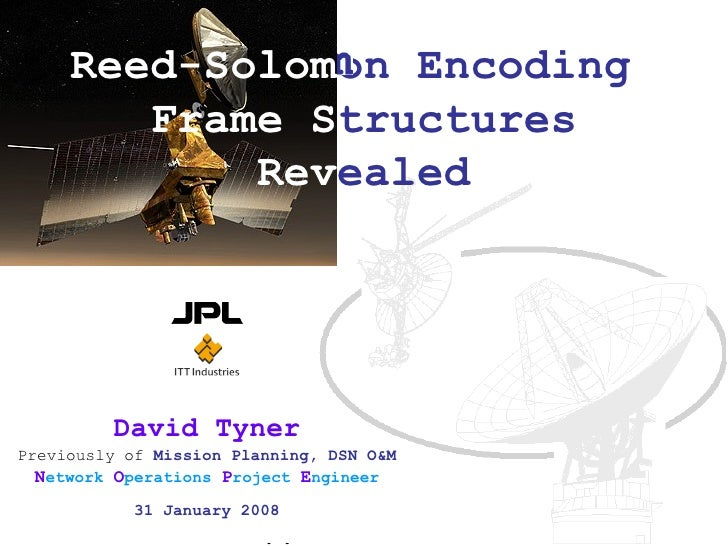 Reed Solomon Frame Structures Revealed
