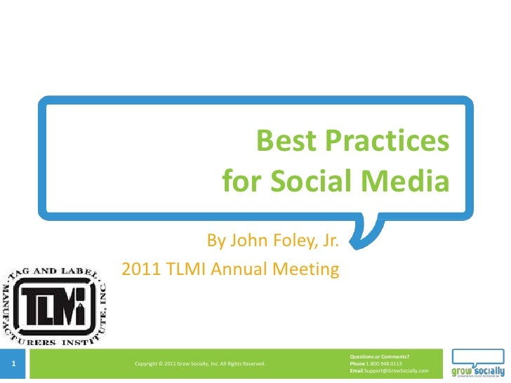 Best Practices                                          for Social Media             By John Foley, Jr.    2011 TLMI Annua...