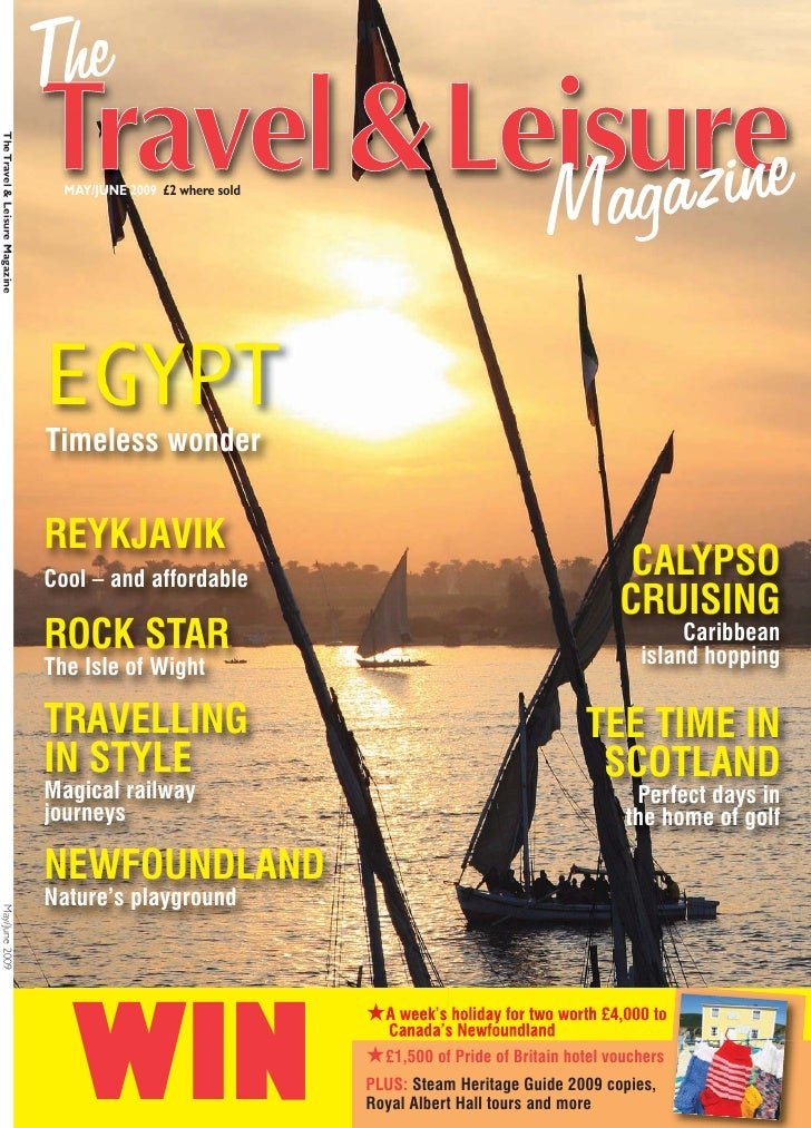 The Travel & Leisure Magazine                                       MAY/JUNE 2009 £2 where sold                           ...
