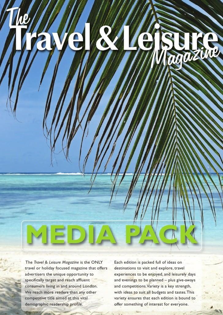 The Travel & Leisure Magazine Media Pack 2009