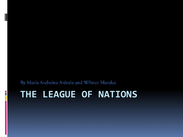 PPT - The League of Nations - IIB1