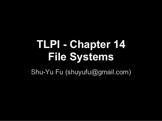 TLPI Chapter 14 File Systems