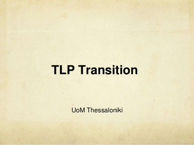 TLP Transition UoM Thessaloniki