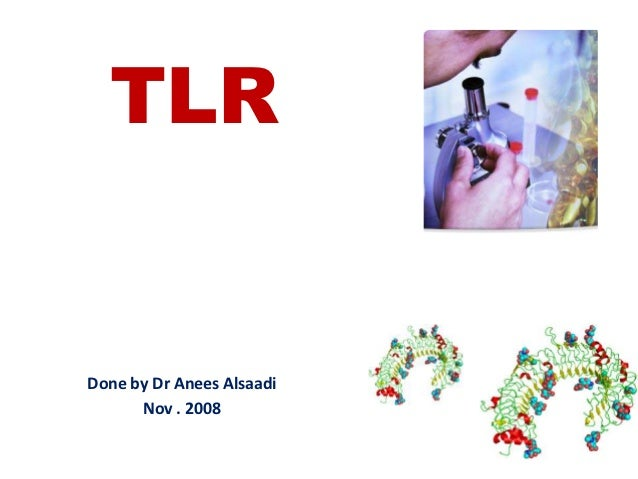 TLRDone by Dr Anees Alsaadi      Nov . 2008