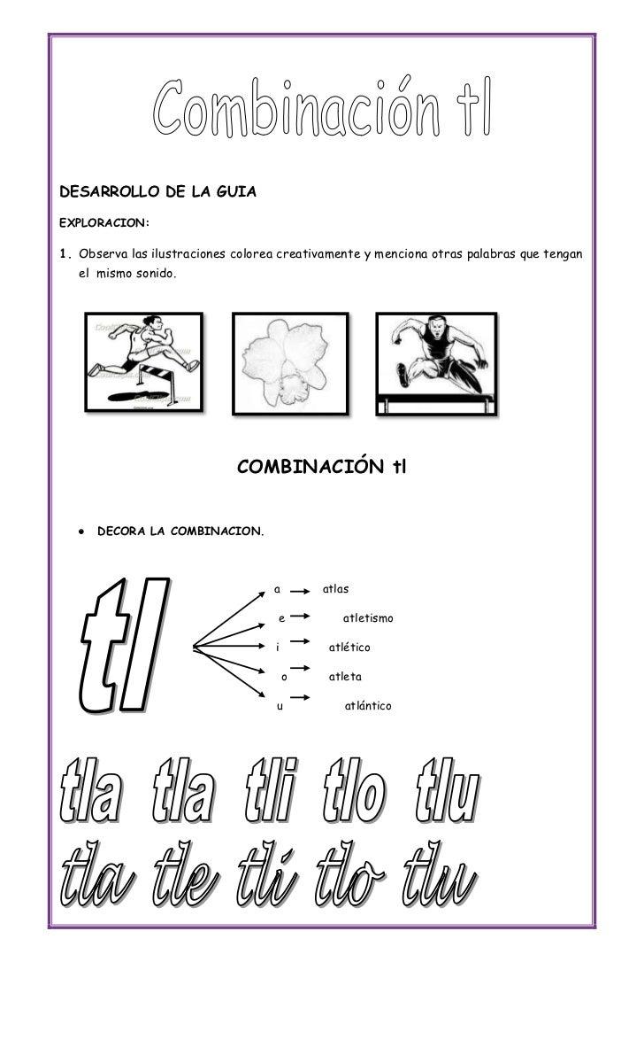 DESARROLLO DE LA GUIAEXPLORACION:1. Observa las ilustraciones colorea creativamente y menciona otras palabras que tengan  ...