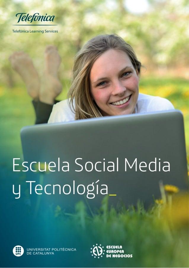 Escuela Social Media y Tecnología 1  Escuela Social Media  y Tecnología_