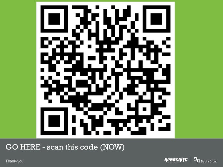 GO HERE - scan this code (NOW)Thank-you                        SMARTER, SIMPLER, SOCIAL
