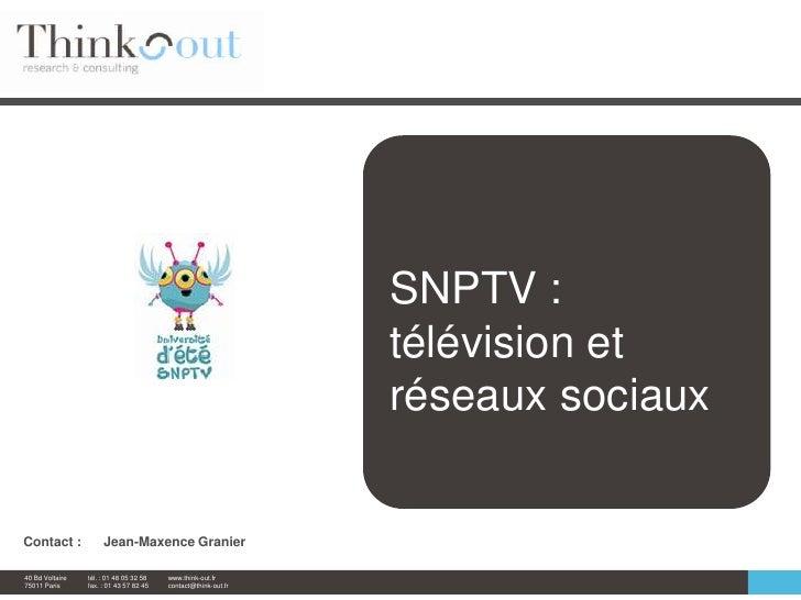 SNPTV : télévision et réseaux sociaux<br />