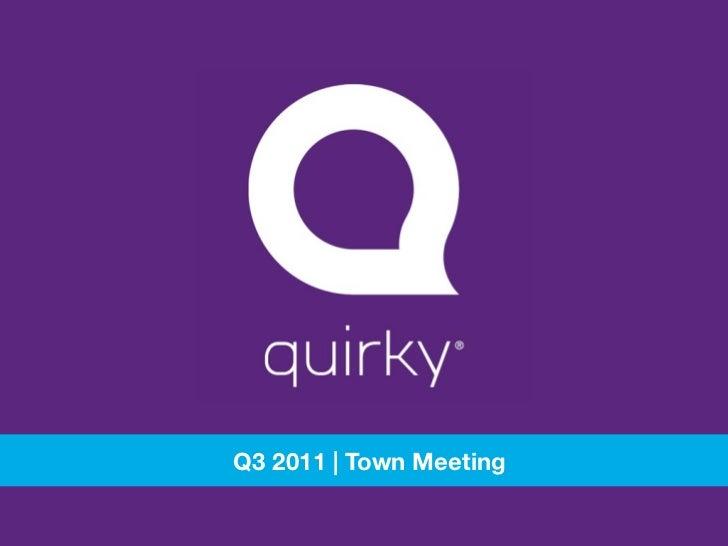 Q3 2011 | Town Meeting