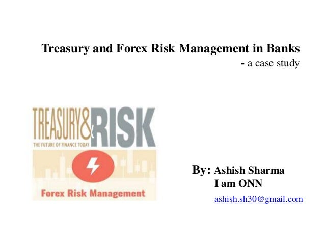 Forex risk management case study