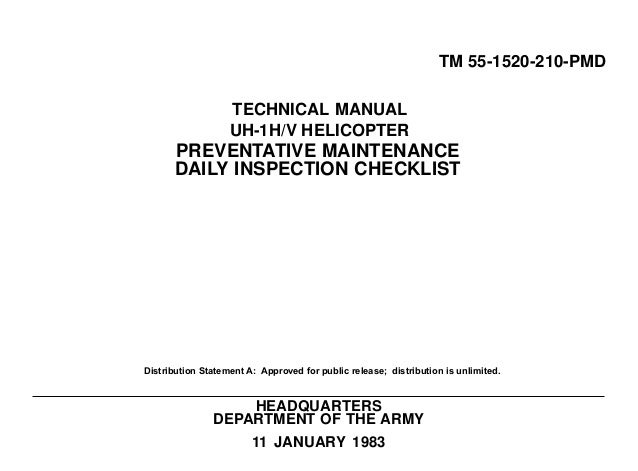 TM 55-1520-210-PMD TECHNICAL MANUAL UH-1H/V HELICOPTER  PREVENTATIVE MAINTENANCE DAILY INSPECTION CHECKLIST  Distribution ...