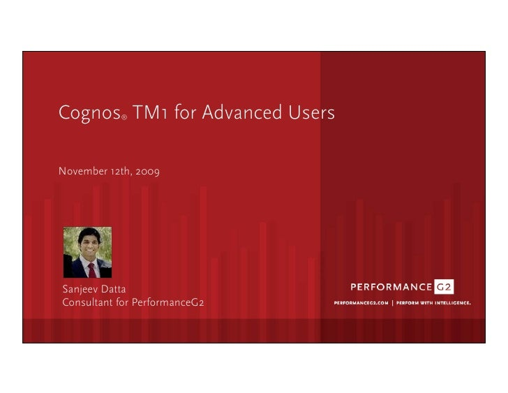 Cognos TM1 for Advanced Users                      ®       November 12th, 2009                 Click  to  edit  Mast...