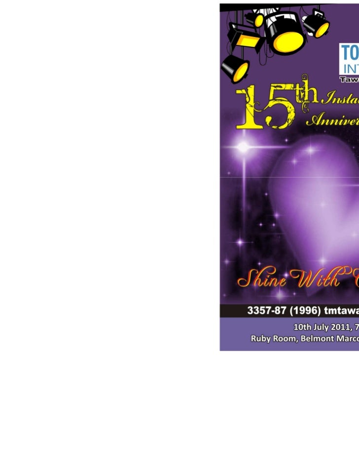 Shine With Confidence 2011                                 Programme6.45 pm   Arrival of Toastmasters & Guests7.00 pm   Ar...