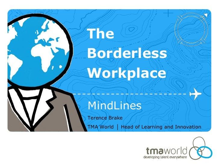 TMA World Mindlines The Borderless Workplace