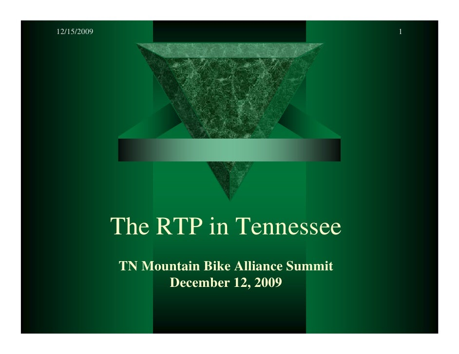 12/15/2009                                      1                  The RTP in Tennessee              TN Mountain Bike Alli...