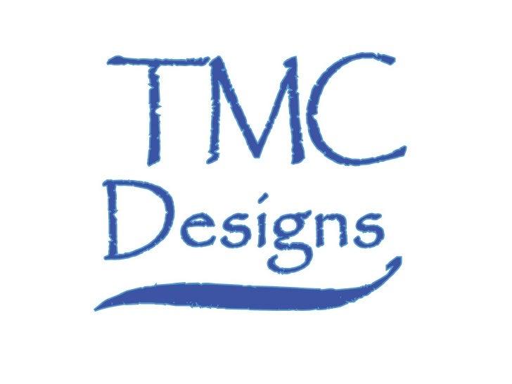 Tmc Designs Show