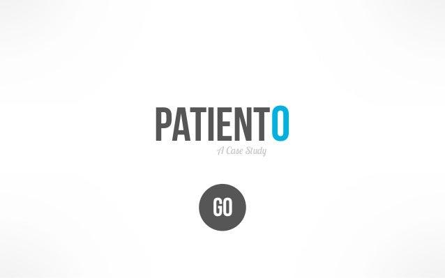PatientO   A Case Study   GO