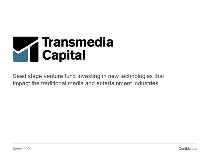 Seed stage venture fund investing in new technologies that impact the traditional media and entertainment industries March...