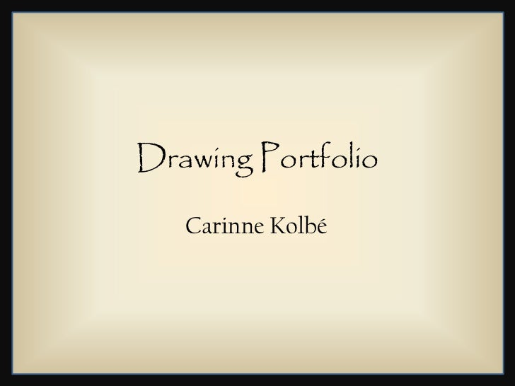 Drawing Portfolio   Carinne Kolbé