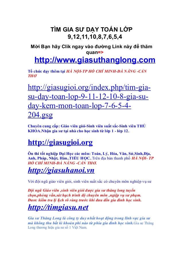 TÌM GIA SƯ DẠY TOÁN LỚP                   9,12,11,10,8,7,6,5,4 Mời Bạn hãy Clik ngay vào đường Link này để thăm           ...